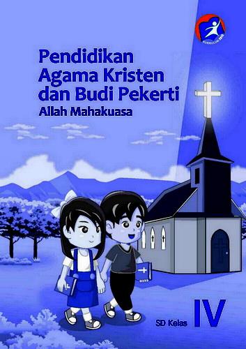 Buku Pendidikan Agama Kristen Dan Budi Pekerti Kelas 4 Sd Buku Sekolah Elektronik