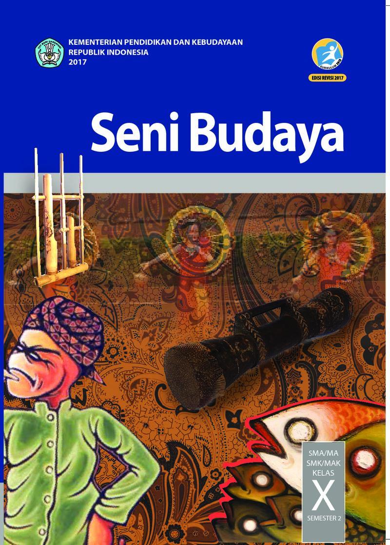Buku Siswa Seni Budaya SMA MA SMK MAK Kelas X Semester 2