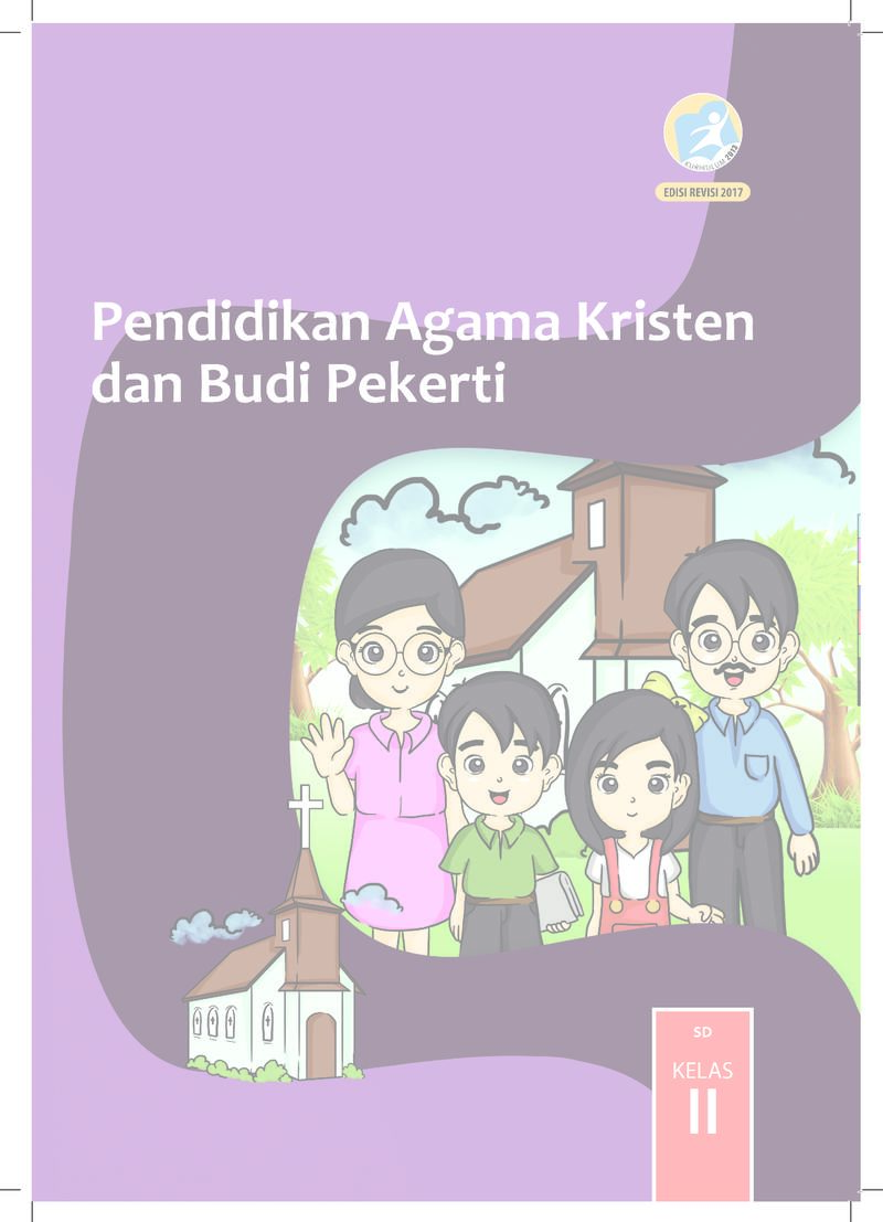 Pendidikan Agama Kristen Dan Budi Pekerti Kelas 2 Buku Siswa Buku Sekolah Elektronik