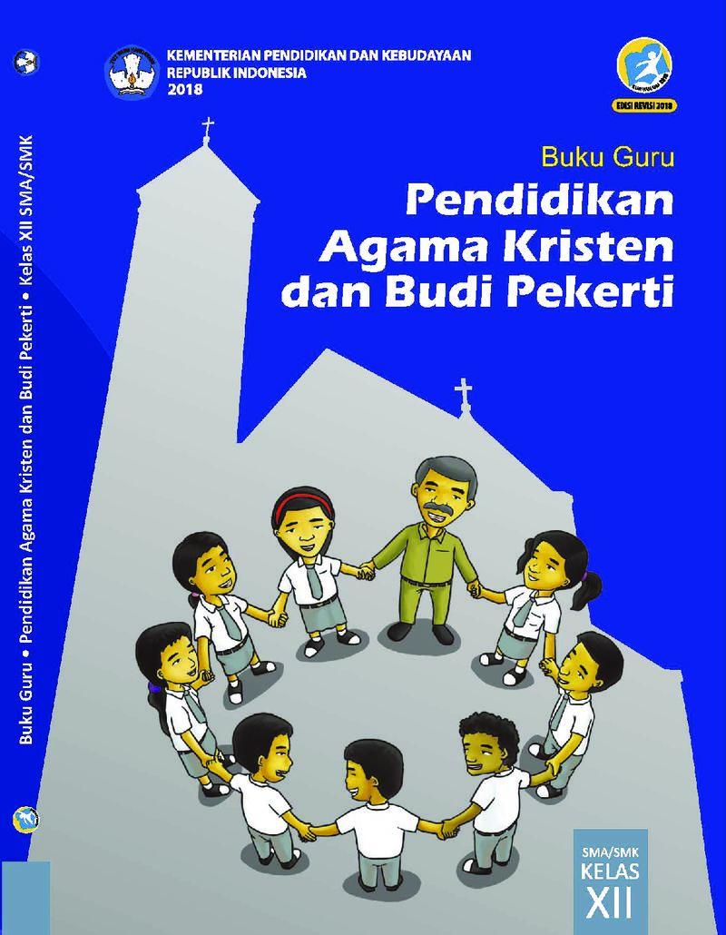 Buku Guru Pendidikan Agama Kristen Dan Budi Pekerti Kelas 12 Buku Sekolah Elektronik