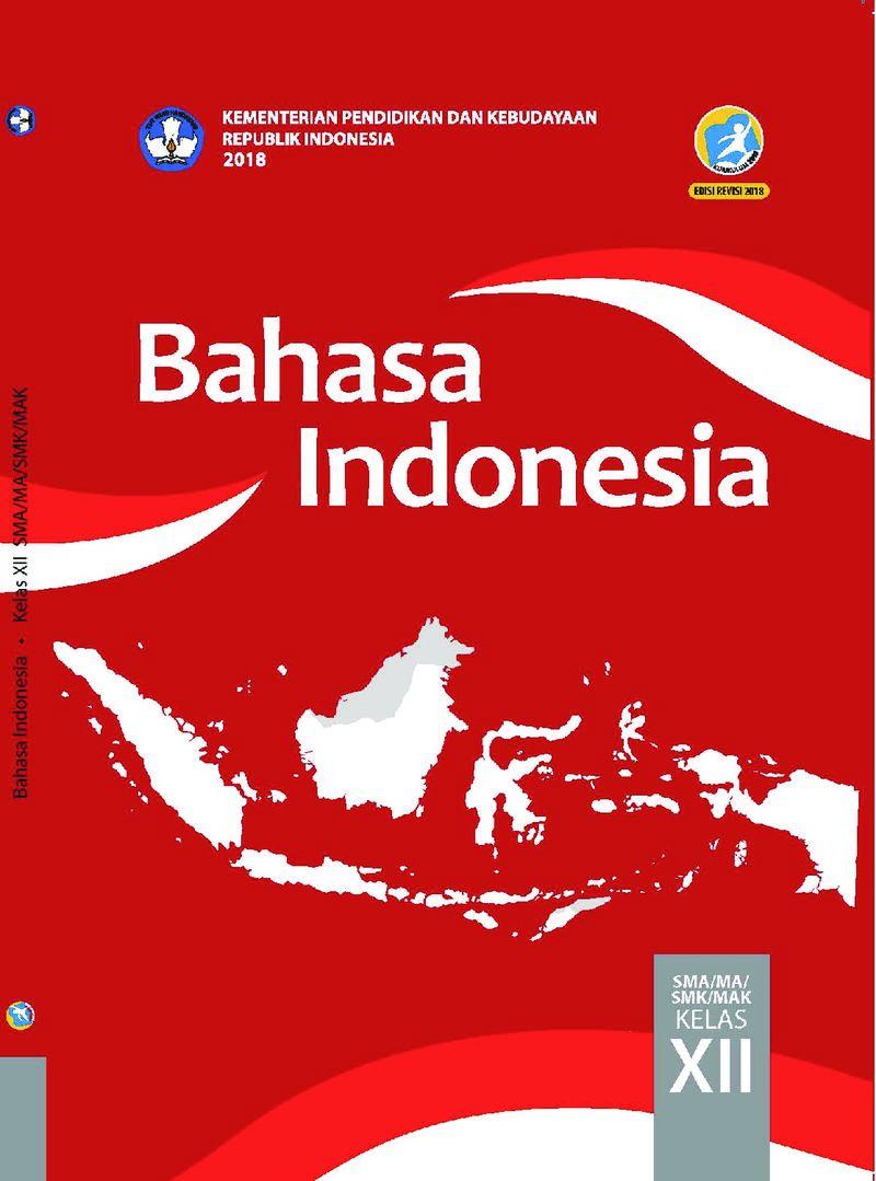 Buku Siswa - Bahasa Indonesia Kelas XII - Buku Sekolah ...