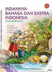 Buku Indahnya Bahasa Dan Sastra Indonesia Kelas 2 - Buku ...
