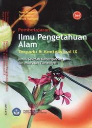 Buku Pembelajaran Ilmu Pengetahuan Alam Terpadu Dan Kontekstual IX