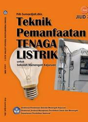 Buku Teknik Pemanfaatan Tenaga Listrik Jilid 3