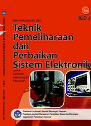 Buku Teknik Pemeliharaan dan Perbaikan Sistem Elektronika Jilid 3