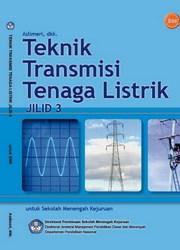 Buku Teknik Transmisi Tenaga Listrik Jilid 3