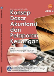 Buku Konsep Dasar Akuntansi dan Pelaporan Keuangan Jilid 3