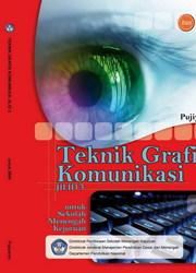 Buku Teknik Grafis Komunikasi Jilid 3 Kelas 12 SMK