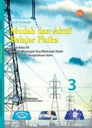 Buku Mudah dan Aktif Belajar Fisika 3 (IPA)