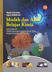 Buku Mudah dan aktif Belajar Kimia 3 (IPA)