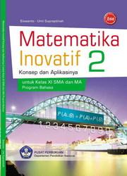 Buku Matematika Inovatif 2 Konsep dan Aplikasinya (Bahasa)