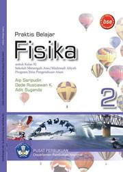 Buku Praktis Belajar Fisika 2