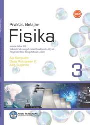 Buku Praktis Belajar Fisika 3 (IPA)