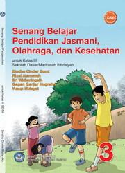 Buku Senang Belajar Pendidikan Jasmani, Olahraga, dan Kesehatan
