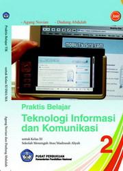 Buku Praktis Belajar Teknologi Informasi Dan Komunikasi Kelas 11 SMA