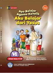 Buku Ayo Belajar Agama Katolik Aku Belajar Dari Yesus