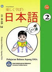 Buku Pelajaran Bahasa Jepang SMA 2