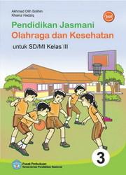 Buku Pendidikan Jasmani Olahraga dan Kesehatan Kelas 3 SD