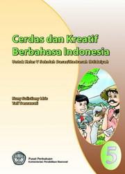 Buku Cerdas dan Kreatif Berbahasa Indonesia