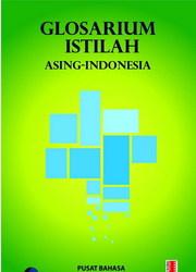 Buku Glosarium Istilah Asing - Indonesia