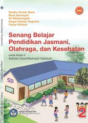 Buku Senang belajar pendidikan jasmani, olahraga dan kesehatan