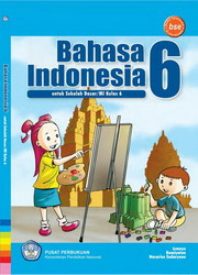 Buku Bahasa indonesia 6 Kelas 6 SD