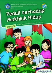 Buku Tema 3, Peduli Terhadap Makhluk Hidup
