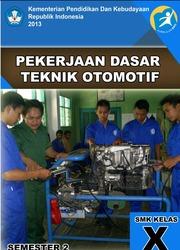 Buku Pekerjaan Teknik Dasar otomotif Kelas 10 SMK