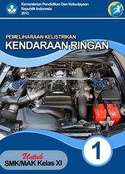 Buku Pemeliharaan Kelistrikan Kendaraan Ringan Kelas 11 SMK