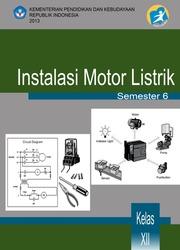 Buku Instalasi Motor Listrik Kelas 12 SMK