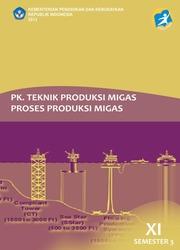 Buku Teknik Produksi Migas - Proses Produksi Migas