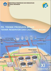 Buku Teknik Produksi Migas - Teknik Reservoir dan Cadangan Migas