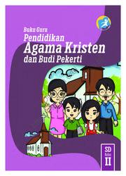 Buku Pendidikan Agama Kristen dan Buku Pekerti Luhur (Buku Guru)