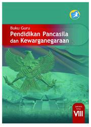 Buku Pendidikan Pancasila dan Kewarganegaraan (Buku Guru)