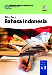Buku Bahasa Indonesia; Buku Guru SMP/MTs Kelas VII