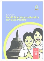 Buku Pendidikan Agama Buddha dan Budi Pekerti Kelas 2 - Buku Guru