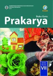 Buku Prakarya; Buku Guru SMP/MTs Kelas VII