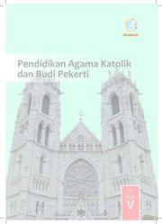 Pendidikan Agama Katolik dan Budi Pekerti Kelas 5 - Buku Siswa