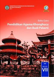 Buku Buku Guru - Pendidikan Agama Khonghucu dan BP SMP Kelas VII