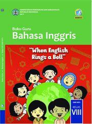 Buku Bahasa Inggris; Buku Guru SMP/MTs Kelas VIII