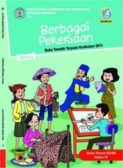 Buku Buku Siswa - Tematik Terpadu SD/MI Kelas IV Tema 4; Berbagai Pekerjaan