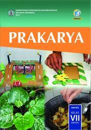 Buku Prakarya; Buku Siswa  SMP/MTs Kelas VII Semester 2
