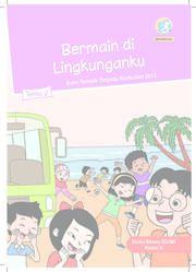 Buku Tema 2 Bermain Di Lingkunganku - Buku Siswa Kelas 2