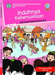 Buku Buku Siswa - Tematik Terpadu SD/MI Kelas IV Tema 1; Indahnya Kebersamaan