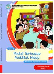Buku Buku Guru - Tematik Terpadu SD/MI Kelas IV Tema 3; Peduli terhadap Mahluk Hidup