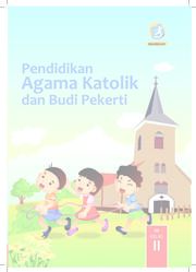 Buku Pendidikan Agama Katolik dan Budi Pekerti Kelas 2 - Buku Siswa