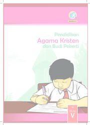 Pendidikan Agama Kristen dan Budi Pekerti Kelas 5 - Buku Siswa
