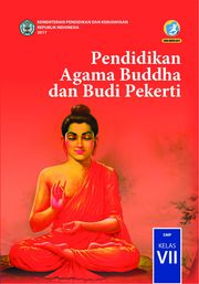 Buku Buku Siswa- Pendidikan Agama Buddha dan BP SMP Kelas VII