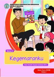 Buku Guru - Tematik Terpadu SD/MI Kelas I Tema 2; Kegemaranku