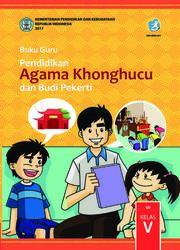 Buku Pendidikan Agama Khonghucu dan Budi Pekerti  SD Kelas V